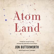 Atom Land by Jon Butterworth audiobook