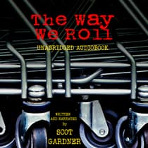 The Way We Roll by Scot Gardner audiobook