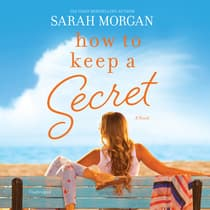 How to Keep a Secret by Sarah Morgan audiobook