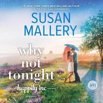 Why Not Tonight by Susan Mallery audiobook