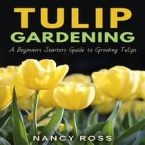 Tulip Gardening by Nancy Ross audiobook