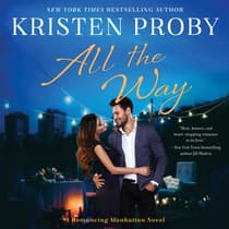 All the Way by Kristen Proby audiobook