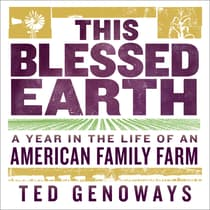 This Blessed Earth by Ted Genoways audiobook