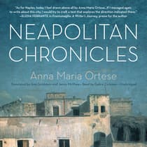 Neapolitan Chronicles by Anna Maria Ortese audiobook