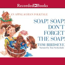 Soap! Soap! Don't Forget the Soap! by Tom Birdseye audiobook