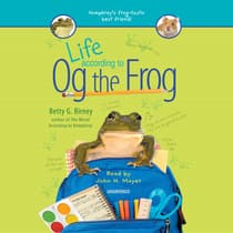 Life According to Og the Frog by Betty G. Birney audiobook