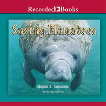 Saving Manatees by Stephen R. Swinburne audiobook