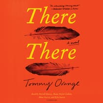 There There by Tommy Orange audiobook