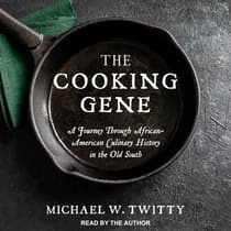 The Cooking Gene by Michael W. Twitty audiobook