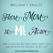 From Mom to Me Again by Melissa T. Shultz audiobook