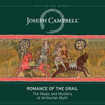 Romance of the Grail by Joseph Campbell audiobook