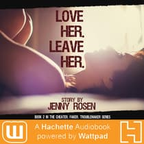 Love Her, Leave Her by Jenny Rosen audiobook