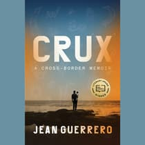 Crux by Jean Guerrero audiobook