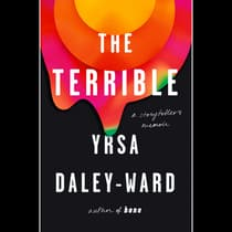 The Terrible by Yrsa Daley-Ward audiobook
