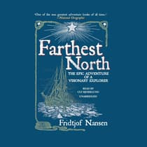Farthest North by Fridtjof Nansen audiobook