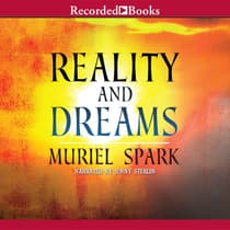 Reality and Dreams by Muriel Spark audiobook