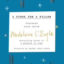 A Stone for a Pillow by Madeleine L'Engle audiobook