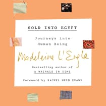 Sold into Egypt by Madeleine L'Engle audiobook