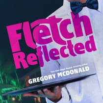 Fletch Reflected  by Gregory Mcdonald audiobook