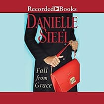 Fall From Grace by Danielle Steel audiobook