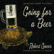Going for a Beer by Robert Coover audiobook