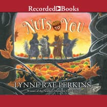 Nuts to You by Lynne Rae Perkins audiobook