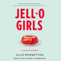 Jell-O Girls by Allie Rowbottom audiobook