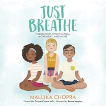 Just Breathe by Mallika Chopra audiobook