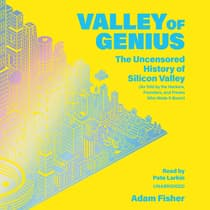 Valley of Genius by Adam Fisher audiobook
