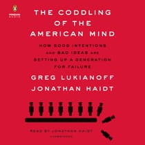 The Coddling of the American Mind by Greg Lukianoff audiobook