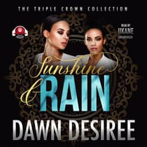 Sunshine & Rain by Dawn Desiree audiobook