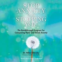 Stop Anxiety from Stopping You by Helen Odessky audiobook