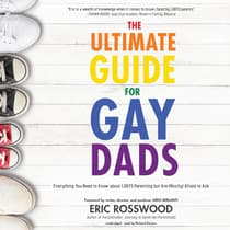 The Ultimate Guide for Gay Dads by Eric Rosswood audiobook