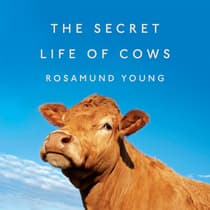 The Secret Life of Cows by Rosamund Young audiobook