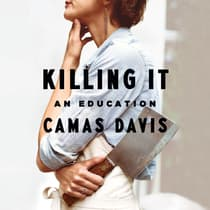 Killing It by Camas Davis audiobook