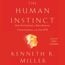 The Human Instinct by Kenneth R. Miller audiobook