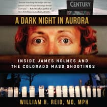 A Dark Night in Aurora by William H. Reid, MD, MPH audiobook