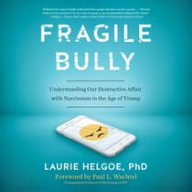 Fragile Bully by Laurie Helgoe audiobook