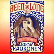 Been So Long by Jorma Kaukonen audiobook