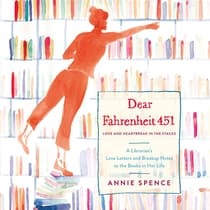 Dear Fahrenheit 451 by Annie Spence audiobook