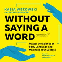 Without Saying a Word by Kasia Wezowski audiobook