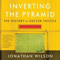 Inverting The Pyramid by Jonathan Wilson audiobook