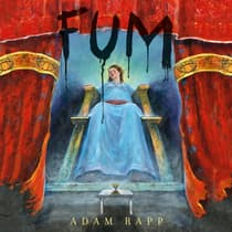 Fum by Adam Rapp audiobook