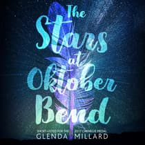 The Stars at Oktober Bend by Glenda Millard audiobook