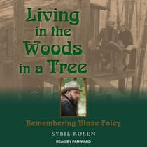 Living in the Woods in a Tree by Sybil Rosen audiobook