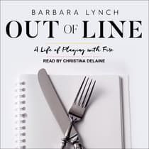 Out of Line by Barbara Lynch audiobook