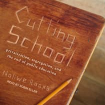 Cutting School by Noliwe Rooks audiobook