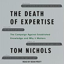 The Death of Expertise by Tom Nichols audiobook