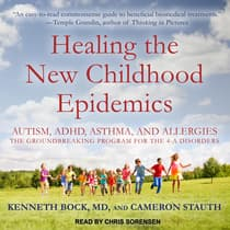 Healing the New Childhood Epidemics by Cameron Stauth audiobook