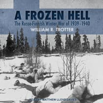 A Frozen Hell by William R. Trotter audiobook